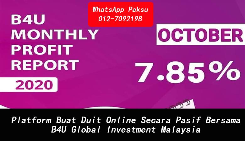 Platform Buat Duit Online Secara Pasif Bersama B4U Global Investment Malaysia platform buat duit online dalam usd yang terbaik
