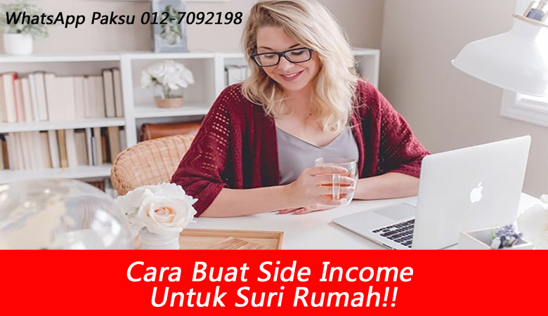 cara buat side income untuk suri rumah jana pendapatan tambahan buat extra income duit lebih time covid masa pkp ini