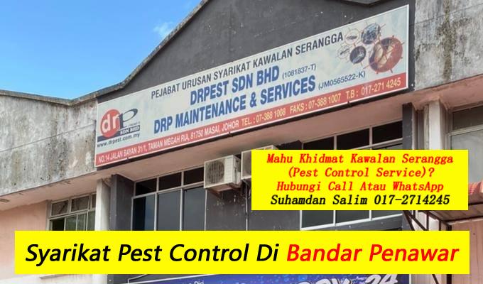 syarikat drpest sdn bhd pest control company skudai khidmat membasmi kawalan makhluk perosak semburan basmi kuman sanitizing covid-19 disinfection service di bandar penawar taman perumahan sekitarnya