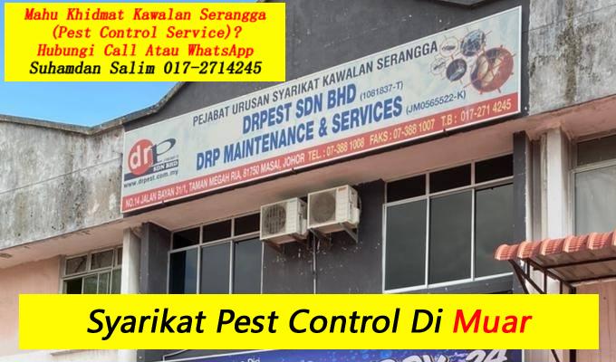 syarikat drpest sdn bhd pest control company skudai khidmat membasmi kawalan makhluk perosak semburan basmi kuman sanitizing covid-19 disinfection service di muar taman perumahan sekitarnya