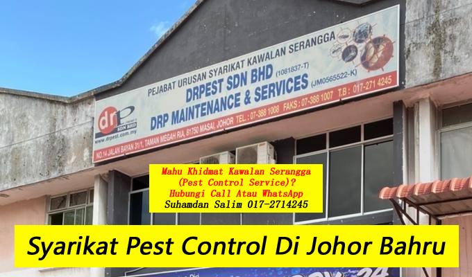 syarikat pest control company johor bahru khidmat membasmi kawalan makhluk perosak di johor bahru covid-19 disinfection service