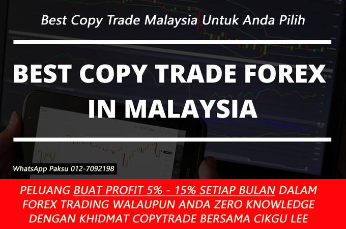 best copy trade malaysia khidmat terbaik copy trading dengan broker yang terbaik dalam forex trading