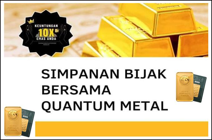 buat simpanan bijak dengan keuntungan berganda pelaburan emas yang menguntungkan di quantum metal